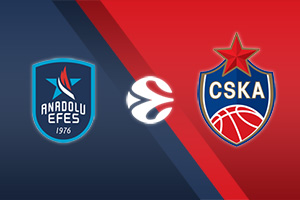 Anadolu Efes vs CSKA Moscow