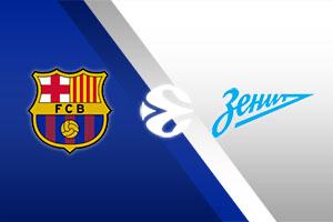 Barcelona vs. Zenit St. Petersburg