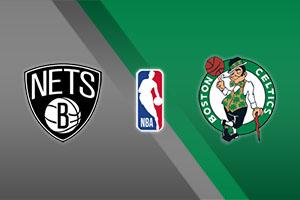 Brooklyn Nets vs. Boston Celtics