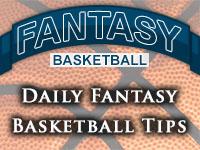 Daily Fantasy Basketball - Tips