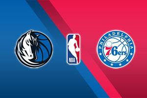 Dallas Mavericks vs. Philadelphia 76ers