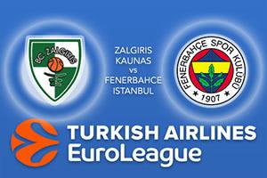 Zalgiris Kaunas v Fenerbahce Istanbul