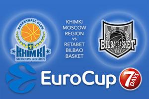 Khimki Moscow Region v RETAbet Bilbao Basket