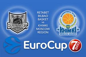 RETAbet Bilbao Basket v Khimki Moscow Region - Eurocup Betting Tips
