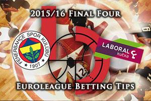 Fenerbahce Istanbul v Laboral Kutxa Vitoria Gasteiz - Euroleague Final Four Betting Tips