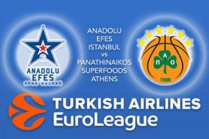 Euroleague Predictions – Anadolu Efes Istanbul v Panathinaikos Superfoods Athens