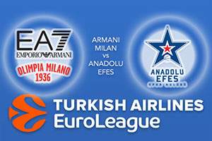 Armani Milan v Anadolu Efes - Euroleague Betting Tips
