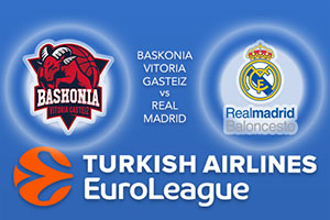 Baskonia Vitoria Gasteiz v Real Madrid