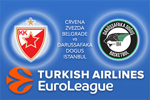 Euroleague Predictions - Crvena Zvezda MTS Belgrade v Darussafaka Dogus Istanbul