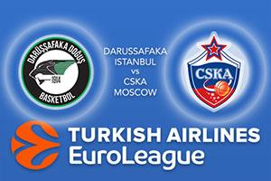Darussafaka Dogus Istanbul v CSKA Moscow - Euroleague Betting Tips