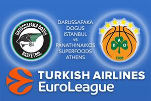 Darussafaka Dogus Istanbul v Panathinaikos Superfoods Athens