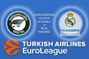 Darussafaka Dogus Istanbul v Real Madrid