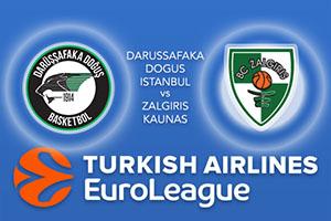 Darussafaka Dogus Istanbul v Zalgiris Kaunas