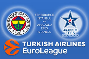 Fenerbahce Istanbul v Anadolu Efes Istanbul - Euroleague Betting Tips