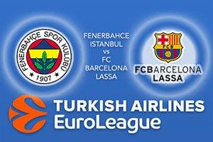 Fenerbahce Istanbul v FC Barcelona Lassa