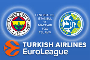 Fenerbahce Istanbul v Maccabi FOX Tel Aviv