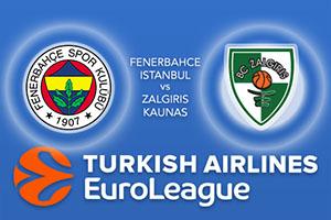 Euroleague Predictions – Fenerbahce Istanbul v Zalgiris Kaunas