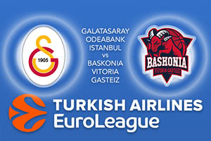 Galatasaray Odeabank Istanbul v Baskonia Vitoria Gasteiz