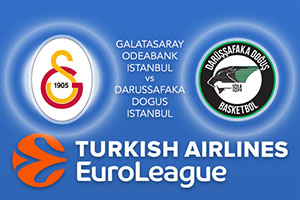 Galatasaray Odeabank v Darussafaka Dogus - Euroleague Betting Tips