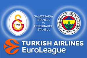 Euroleague Predictions – Galatasaray Odeabank Istanbul v Fenerbahce Istanbul