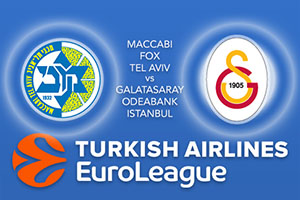 Euroleague Predictions – Maccabi Fox Tel Aviv v Galatasaray Odeabank Istanbul