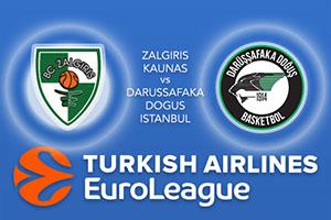 Euroleague Predictions – Zalgiris Kaunas v Darussafaka Dogus Istanbul