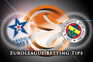 Anadolu Efes Istanbul v Fenerbahce Istanbul Betting Tips