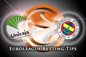 Unicaja Malaga v Fenerbahce Istanbul Betting Tips