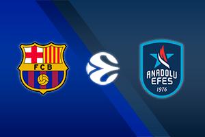 FC Barcelona vs. Anadolu Efes Istanbul