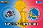 NBA Finals Betting Tips For June 14, 2015 – Cleveland Cavaliers @ Golden State Warriors