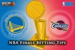 NBA Finals Betting Tips For June 16, 2015 – Golden State Warriors @ Cleveland Cavaliers