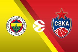 Fenerbahce Beko Istanbul vs. CSKA Moscow