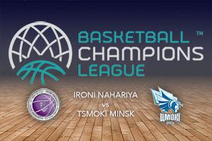 Ironi Nahariya v Tsmoki Minsk - Betting Tips