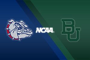 Gonzaga Bulldogs vs. Baylor Bears