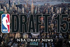 NBA Draft 2015 News