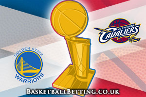 NBA Finals Betting Tips - Warriors @ Cavaliers