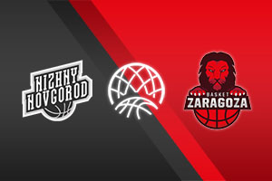 Nizhny Novgorod vs. Zaragoza