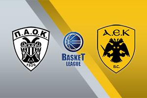 PAOK vs. AEK - Greek Basket League
