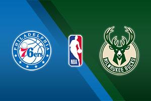Philadelphia 76ers vs. Milwaukee Bucks