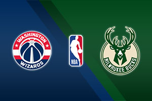 Washington Wizards vs. Milwaukee Bucks