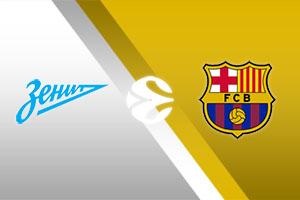 Zenit St Petersburg vs. FC Barcelona